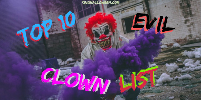 Top 10 Evil Clown List Graphic